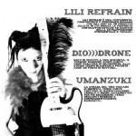 Ven 18 ott Lili Refrain + Diodrone + Umanzuki